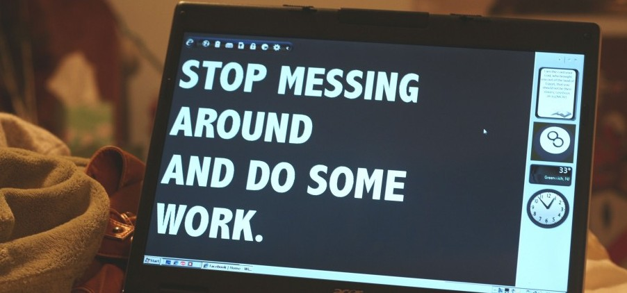 Stop messing around and do some work. getting things done. ondernemers actieplan