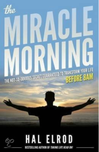 Ochtendroutine The Miracle Morning van Hal Elrod